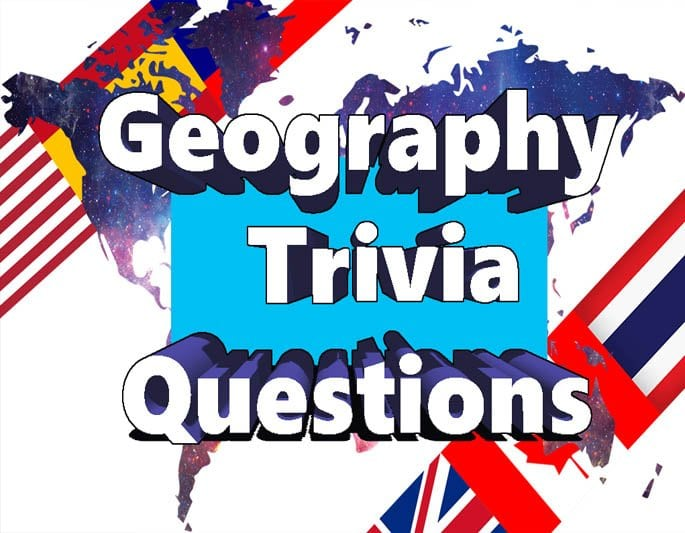 Epic geography trivia questions and answer