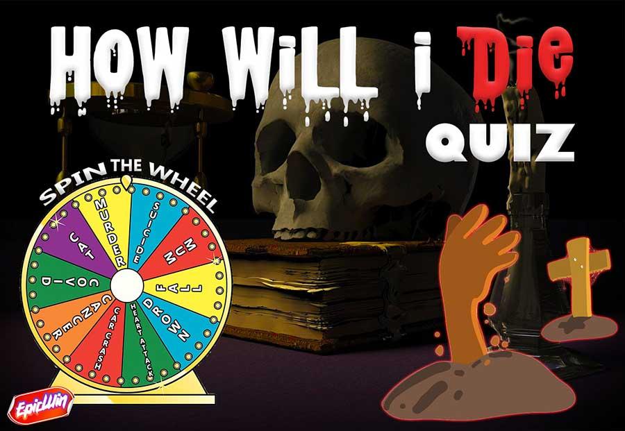how will i die quiz